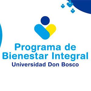 Universidad Don Bosco presenta Programa de Bienestar Integral para su Comunidad Educativa