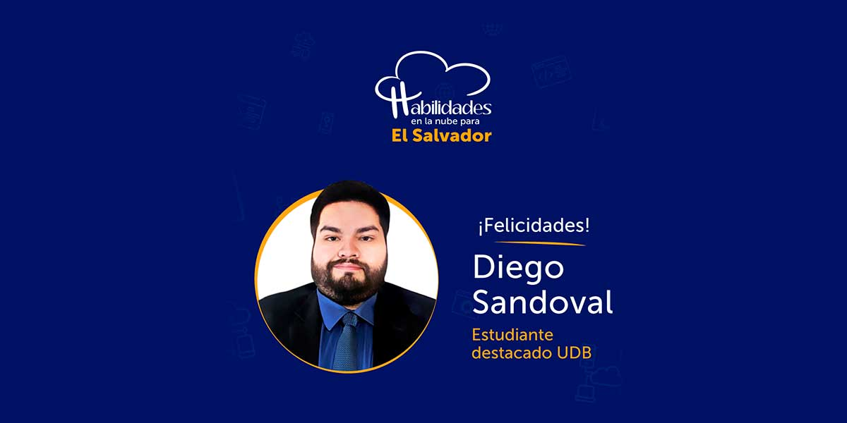 Alumno UDB fue premiado como estudiante destacado de la iniciativa Habilidades en la Nube para El Salvador