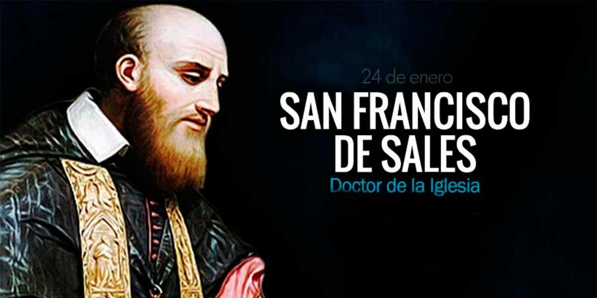 San Francisco de Sales: el santo de la amabilidad en quien Don Bosco se inspiró
