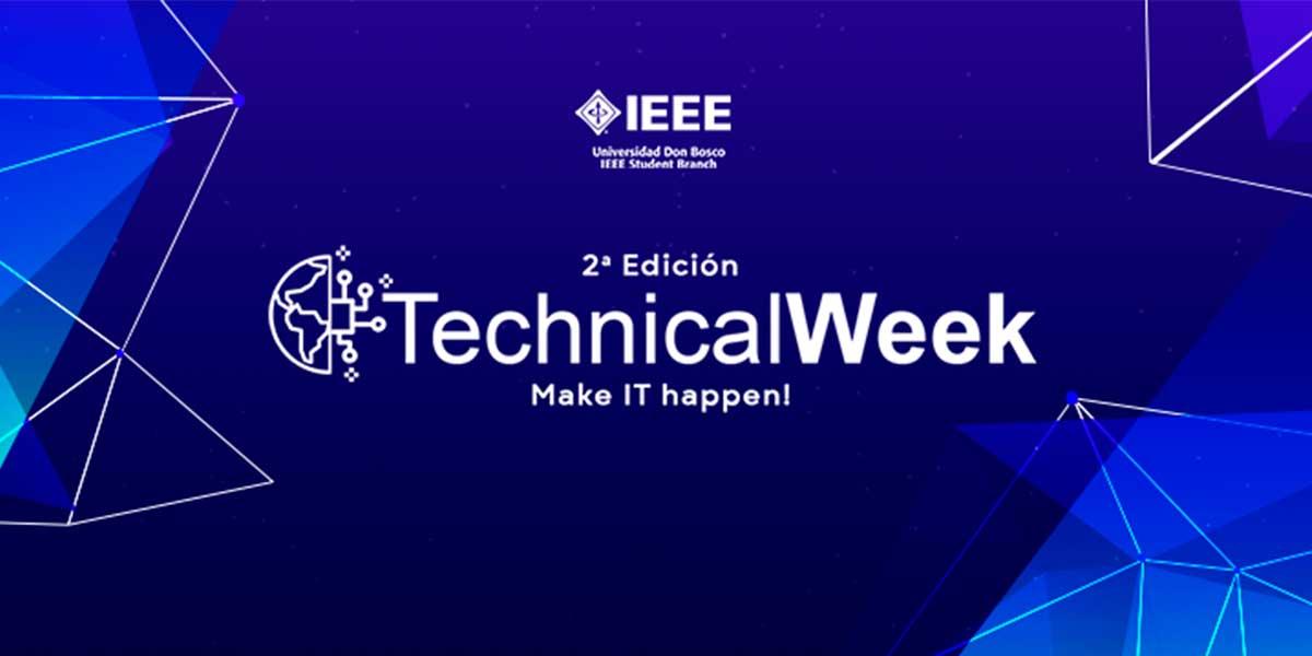 Technical Week es desarrollado por segundo año consecutivo